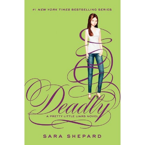 Pretty Little Liars #14: Deadly by Sara Shepard (Hardcover)
