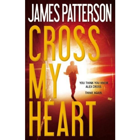 Cross My Heart (Hardcover) by James Patterson
