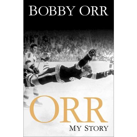 Orr: My Story by Bobby Orr (Paperback)