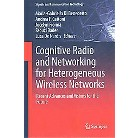 Cognitive Radio and Networking for Heterogeneous Wireless Networks (Hardcover)
