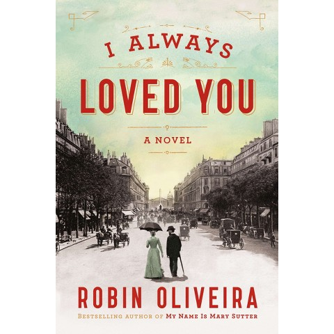 I Always Loved You (Hardcover)