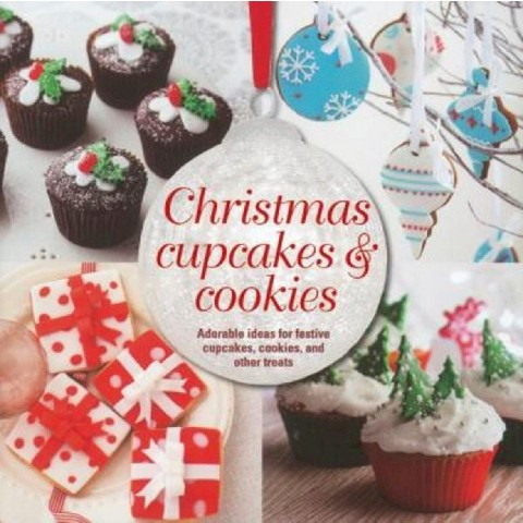 Holiday Cupcakes & Cookies (Hardcover)