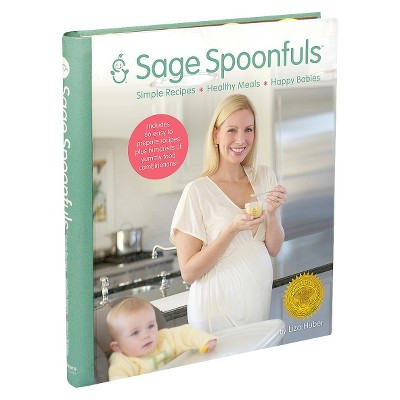 Sage Spoonfuls Simple Recipes Book