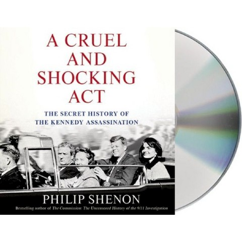 A Cruel and Shocking Act (Unabridged) (Compact Disc)