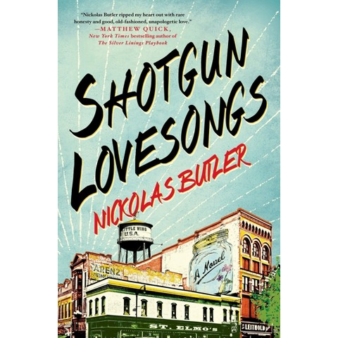Shotgun Lovesongs (Hardcover)