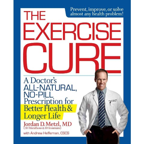 The Exercise Cure (Hardcover)