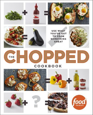 The Chopped Cookbook (Hardcover)