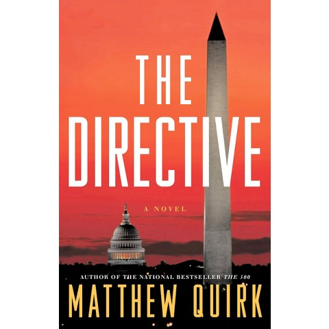 The Directive: A Novel by Matthew Quirk (Hardcover)