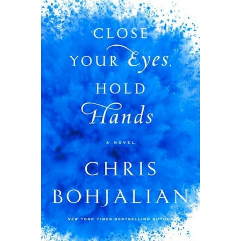 Close Your Eyes, Hold Hands (Hardcover)