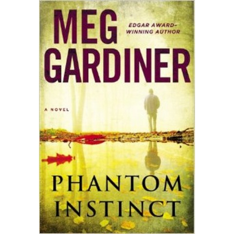 Phantom Instinct by Meg Gardiner (Hardcover)