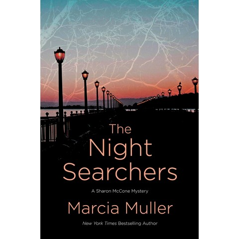 The Night Searchers by Marcia Muller (Hardcover)