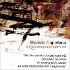 Ricardo Capellano: Concerto Tanguero para Guitarra Sola