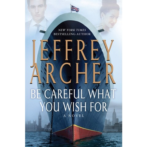 Be Careful What You Wish for (Hardcover)
