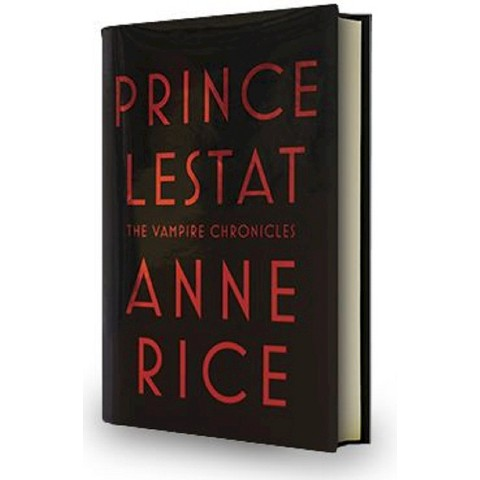 Prince Lestat (Vampire Chronicles Series #11) by Anne Rice (Hardcover)