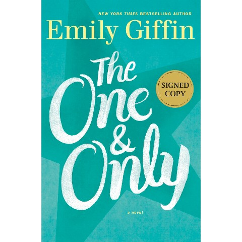 The One and Only: A Novel (Target Signed Edition) by Emily Giffin (Hardcover)