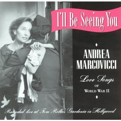 I'll Be Seeing You: Love Songs
