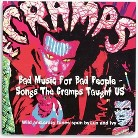 Bad Music for Bad People: Songs the Cramps Taught Us