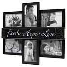 6-Opening Collage - Faith Hope Love 4X6 - Black
