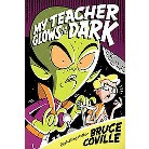 My Teacher Glows in the Dark (Reprint) (Hardcover)