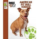 American Pit Bull Terrier ( Animal Planet Dogs 101) (Hardcover)