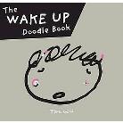 Wake Up Doodle Book (Paperback)