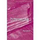 The Meanings of Work (Hardcover)