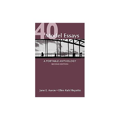 read 40 model essays online Temporarily out of stock order now and we'll deliver when available rules for writers 5e & online rules for writers 5e & 40 model essays aug 5, 2005.