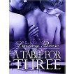 A Table for Three (Unabridged) (Compact Disc)