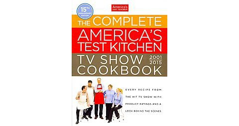 The Complete Americas Test Kitchen Tv Show Anniversary Hardcover