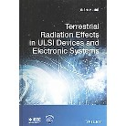 Terrestrial Radiation Effects in Ulsi Devices and Electronic Systems (Hardcover)