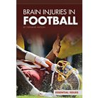 Brain Injuries in Football ( Essential Issues Set 4) (Hardcover)