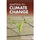 Adapting to Climate Change ( Essential Issues Set 4) (Hardcover)