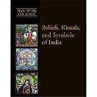 Beliefs, Rituals, and Symbols of India (Hardcover)