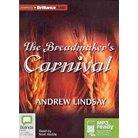 The Breadmaker's Carnival (Unabridged) (Compact Disc)