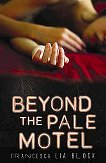 Beyond the Pale Motel (Hardcover)