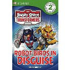 Angry Birds Transformers ( DK Readers Level 2: Angry Birds Transformers) (Hardcover)