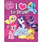 My Little Pony I Love to Draw ( My Little Pony) (Paperback)