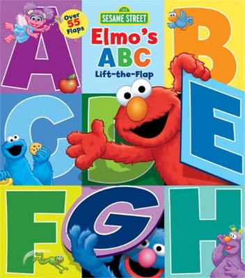 Sesame Street Elmo's ABC: Lift-the-Flap by Sesame Street (Board Book)