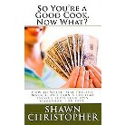 So You're a Good Cook, Now What? (Paperback)