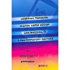 Learning Through Digital Game Design and Building in a Participatory Culture (14) (Paperback)