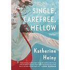 Single, Carefree, Mellow (Hardcover)