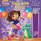 Dora the Explorer: Sing with Dora! by Dora the Explorer (Hardcover)