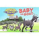 Baby the Goat ( Log Cabin Stories) (Hardcover)