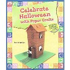Celebrate Halloween With Paper Crafts ( Celebrate Holidays With Paper Crafts) (Paperback)