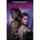Dead Heat ( Alpha and Omega) (Hardcover)