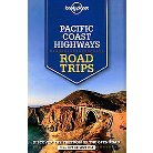 Lonely Planet Pacific Coast Highways Roa ( Lonely Planet Road Trips) (Mixed media product)