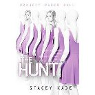 The Hunt ( Project Paper Doll) (Reprint) (Paperback)
