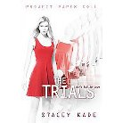 The Trials ( Project Paper Doll) (Hardcover)
