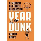 Year of the Dunk (Hardcover)