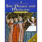 The Plague And Medicine In the Middle Ages ( World Almanac Library of the Middle Ages) (Paperback)